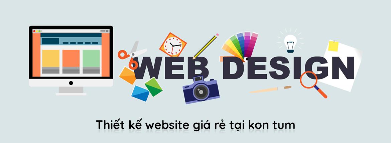 thiết kế website giá rẻ tại kon tum