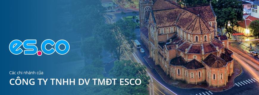 Các chi nhánh của công ty tnhh dv tmdt esco